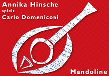 Flyer: Annika Hinsche plays Carlo Domeniconi - 12 Preludes for Solo Mandolin